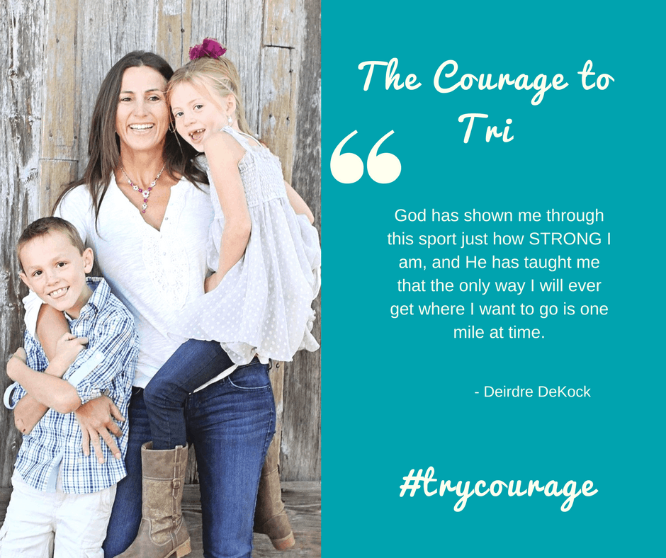The Courage To Tri Deirdre Dekock Bethany Rutledge