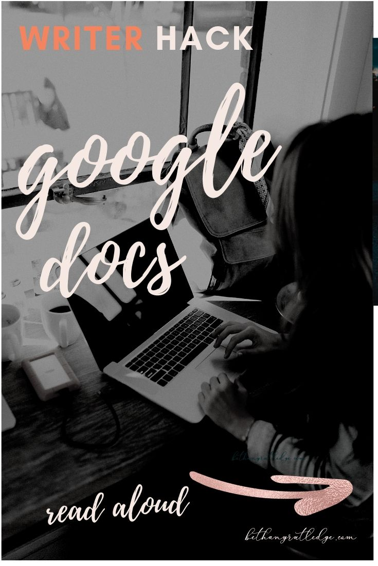 How to get Google Docs to read aloud — Bethany Rutledge